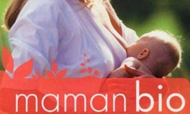 Maman bio – Mon bébé de la naissance à 2 ans