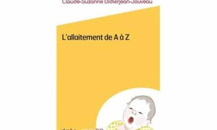 L'allaitement de A à Z